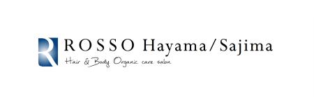 ROSSO Hayama / Sajima